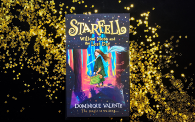 Q&A with Dominique Valente, Author of Starfell: Willow Moss and the Lost Day