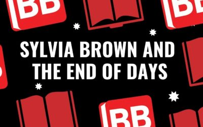 Sylvia Browne and the End Of Days