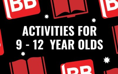 Activities for 9 -12 year olds