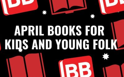 April Books for Kids and Young Folks