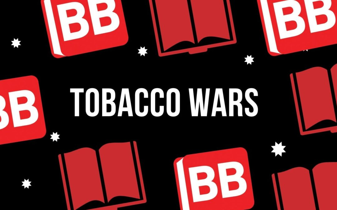 Tobacco Wars and the Lockdown Cigarette Ban