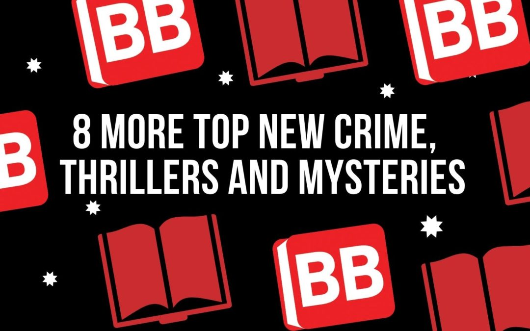 8 More Top New Crime Thrillers and Mysteries at Bargain Books