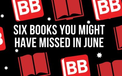Six Books You Might Have Missed in June