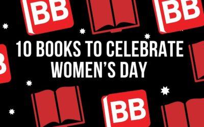 10 Brilliant Books to Celebrate Women's Day