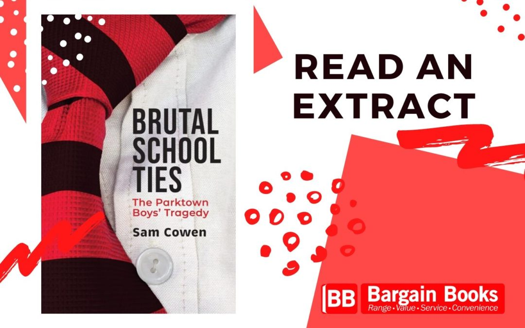 Brutal School Ties by Sam Cowen extract