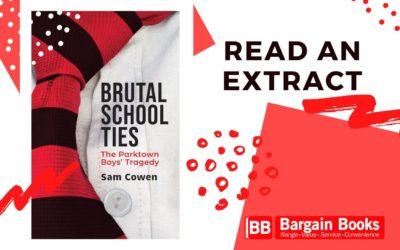 Brutal School Ties by Sam Cowen extract
