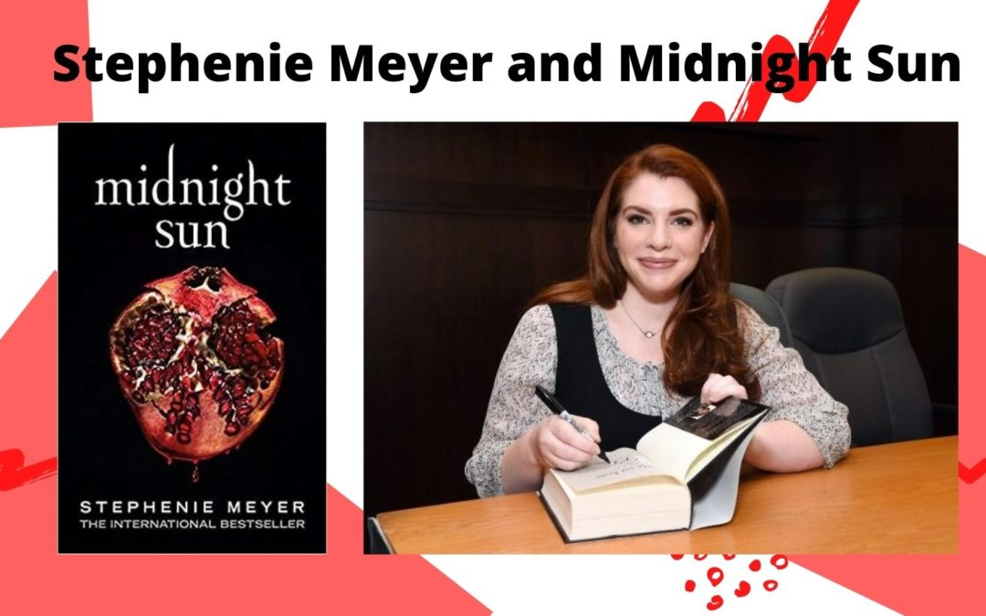 Stephenie Meyer and Midnight Sun