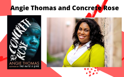 Angie Thomas and Concrete Rose
