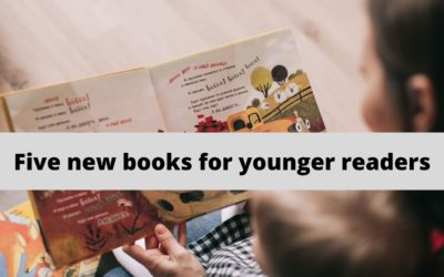 Five New Reads for Younger Readers