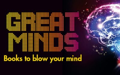 Great Minds – Books to Blow Your Mind